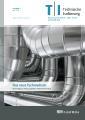Neu: Ende Mai erscheint die erste Ausgabe des neuen Fachmagazins TI – Technische Isolierung