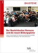 """Broschüre """"Der Beutelsbacher Konsens und die neuen Bildungspläne"""""""