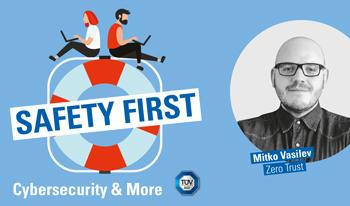 """TÜV SÜD-Podcast """"Safety First"""": Sicherheit durch Zero Trust"""
