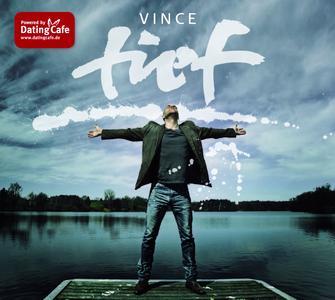 """Dating Cafe präsentiert Vince' neues Album """"Tief"""" in einer Medienkooperation"""