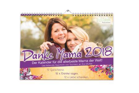 Der Kalender für Mütter: Danke Mama 2018!