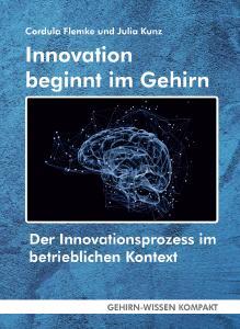Innovation beginnt im Gehirn - Taschenbuch oder eBook aus der Reihe GEHIRN-WISSEN KOMPAKT