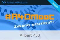 Arbeit 4.0 MOOC - heute schon die Arbeitswelt von morgen kennenlernen