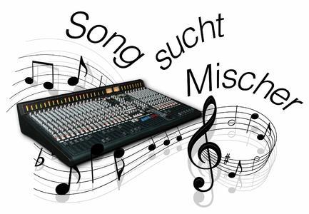 Aktionslogo Song  sucht  Mischer