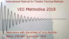 VIII METHODIKA - Internationales Festival für Theatertrainingsmethoden