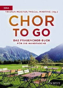Schott ED23497 Chor to go Frauenchorbuch