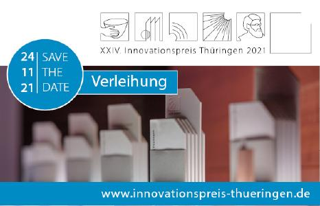 Save the Date: 24.11.2021 - Verleihung XXIV. Innovationspreis Thüringen 2021