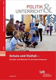 """""""Politik & Unterricht"""" – Zeitschrift für die Praxis der politischen Bildung mit neuer Ausgabe"""