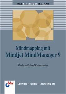 Mindmapping mit Mindjet MindManager 9