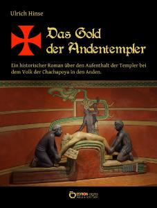 Das Gold der Andentempler
