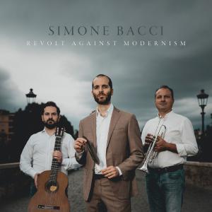 Simone Bacci Revolt Against Modernism