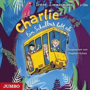 """Cover """"Charlie. Ein Schulbus hebt ab"""""""