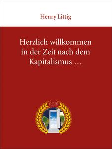 Herzlich Willkommen in der Zeit nach dem Kapitalismus