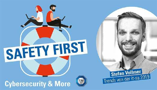 "TÜV SÜD-Podcast ""Safety First"": Trends von der it-sa 2019"