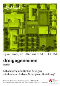 """""""Architektur, Urbane Strategien und Gestaltung"""" (Bild: dreigegeneinen)"""